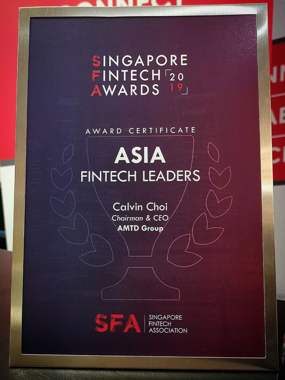 Calvin Choi was awarded Asia Fintech Leader by MAS and Singapore Fintech Association