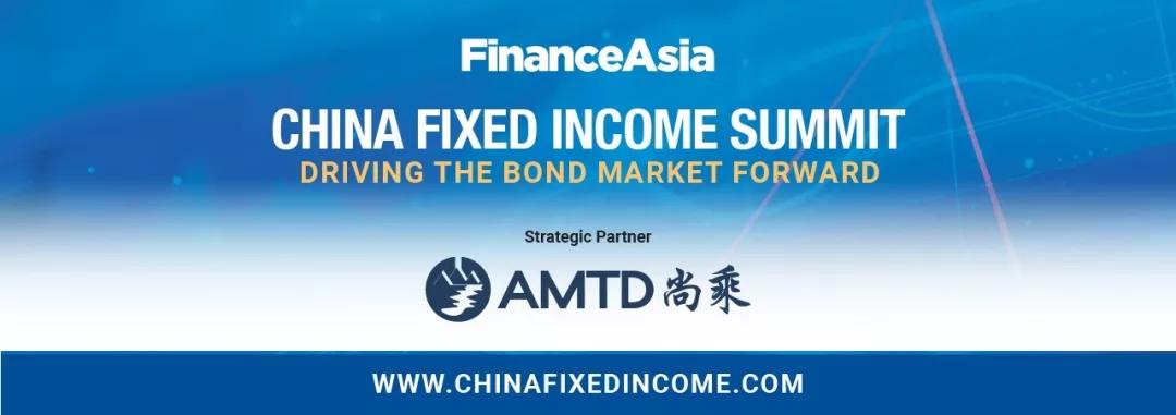 Invitation | AMTD – FinanceAsia China Fixed Income Summit