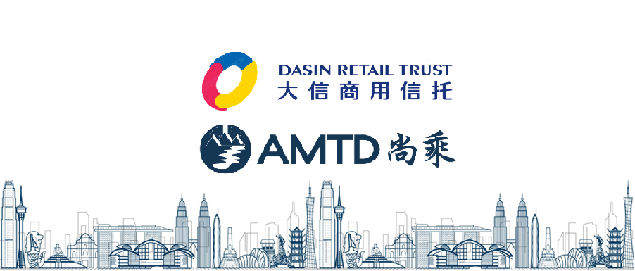 AMTD completes S$94M SGX private placement of Dasin Retail Trust