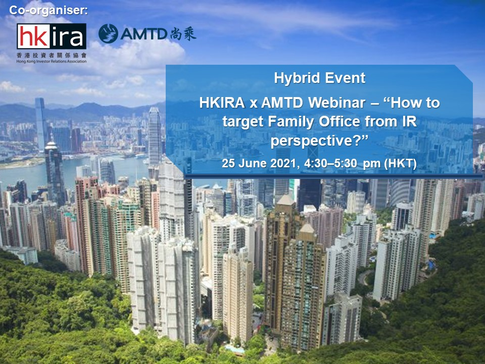 AMTD Preview | How to target Family Office from IR Perspective?